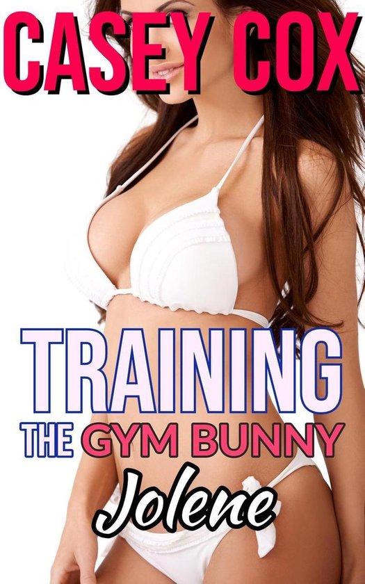 Training The Gym Bunny - Jolene