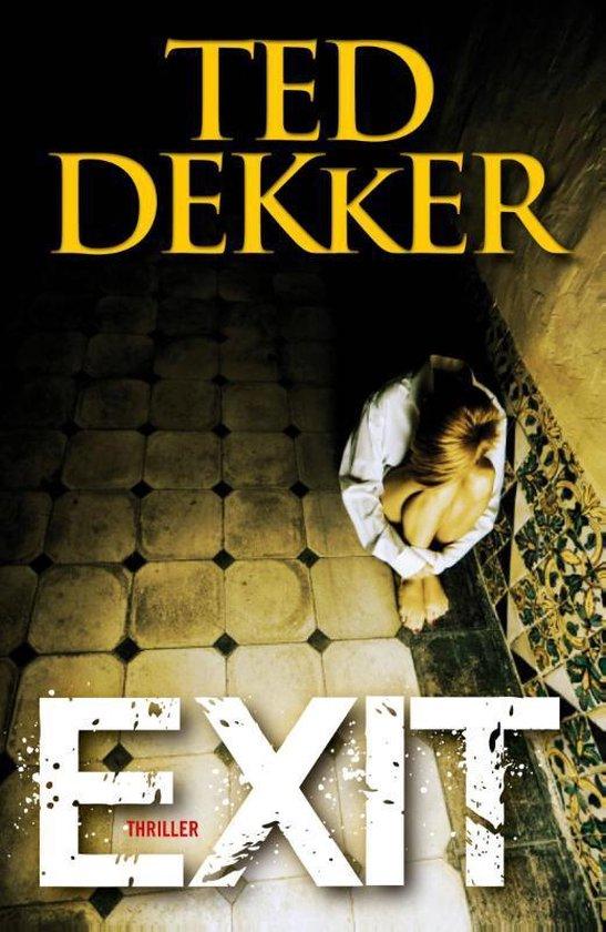EXIT - Ted Dekker |
