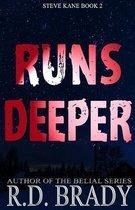 Runs Deeper