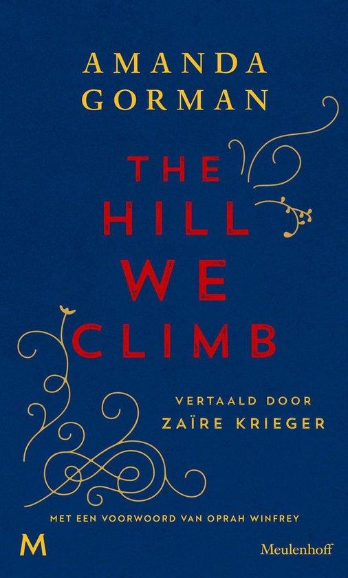 Boek cover The Hill We Climb van Amanda Gorman (Onbekend)