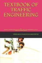 Textbook of Traffic Engineering