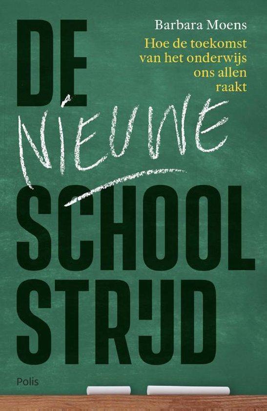 De nieuwe schoolstrijd - Barbara Moens pdf epub