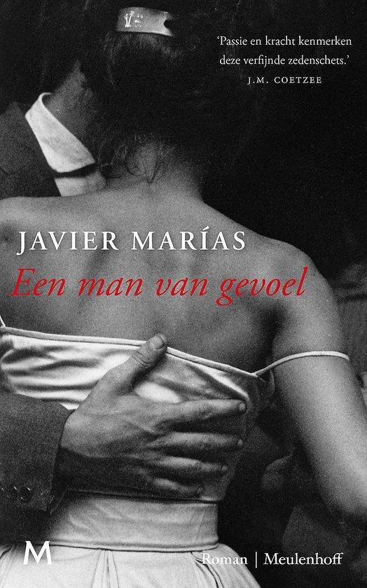 Een man van gevoel - Javier Marias  