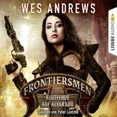 Omslag Frontiersmen: Blutfehde auf Alvarado (Ungekürzt)