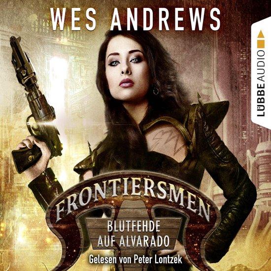 Omslag van Frontiersmen: Blutfehde auf Alvarado (Ungekürzt)