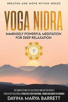 Yoga Nidra Immensely Powerful Meditation for Deep Relaxation