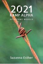 Kamp Alpha 2 -   2021 Kamp Alpha