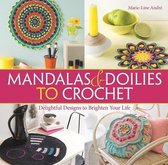 Mandalas and Doilies to Crochet