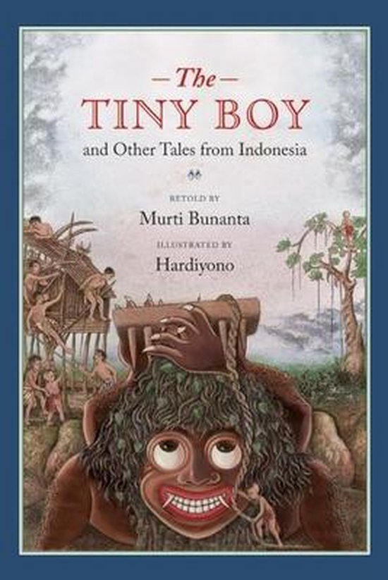 Tiny Boy and Other Tales from Indonesia