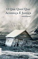 Omslag O Que Quer Que Aconteça É Justiça (Portuguese)