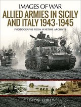 Allied Armies in Sicily and Italy 1943–1945