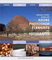 Photoshop Elements Voor Fotografen, Bewuster En Beter