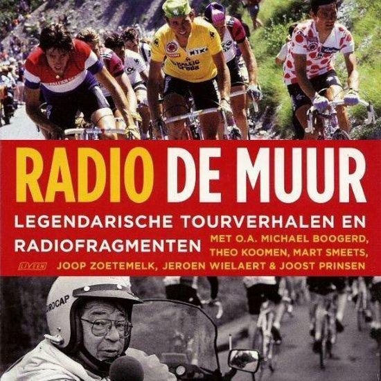 Radio De Muur - Mart Smeets |