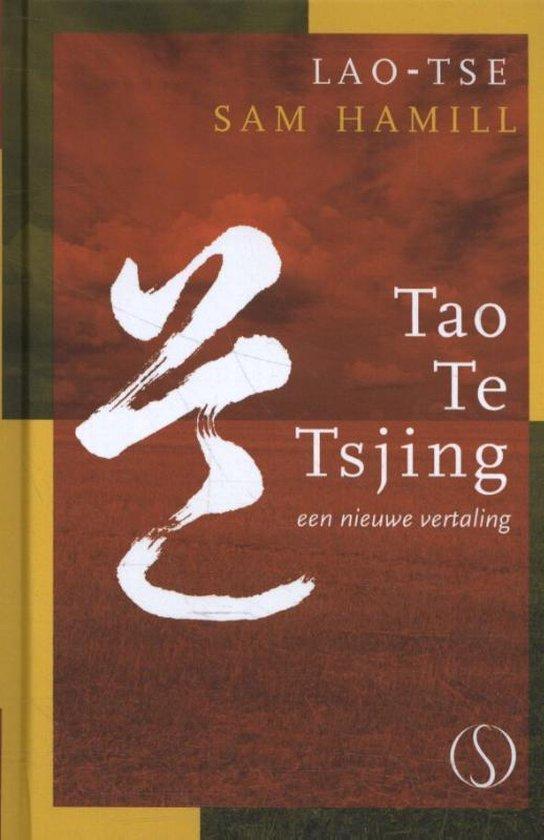 Tijdloze Klassieker 5 - Tao Te Tsjing - Sam Hamill |
