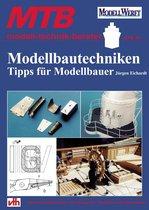 Modellbautechniken - Tipps für Modellbauer