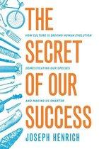 Boek cover The Secret of Our Success van Joseph Henrich