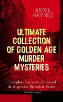 Omslag ANNIE HAYNES - Ultimate Collection of Golden Age Murder Mysteries: Complete Inspector Furnival & Inspector Stoddart Series (Thriller Classics)