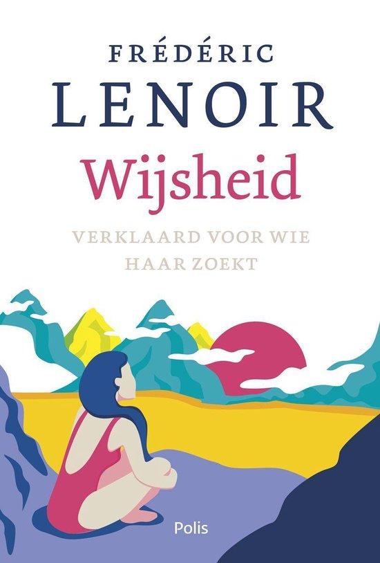 Wijsheid - Frédéric Lenoir  