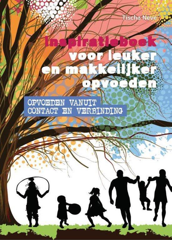 Inspiratieboek voor leuker en makkelijker opvoeden - Tischa Neve | Fthsonline.com