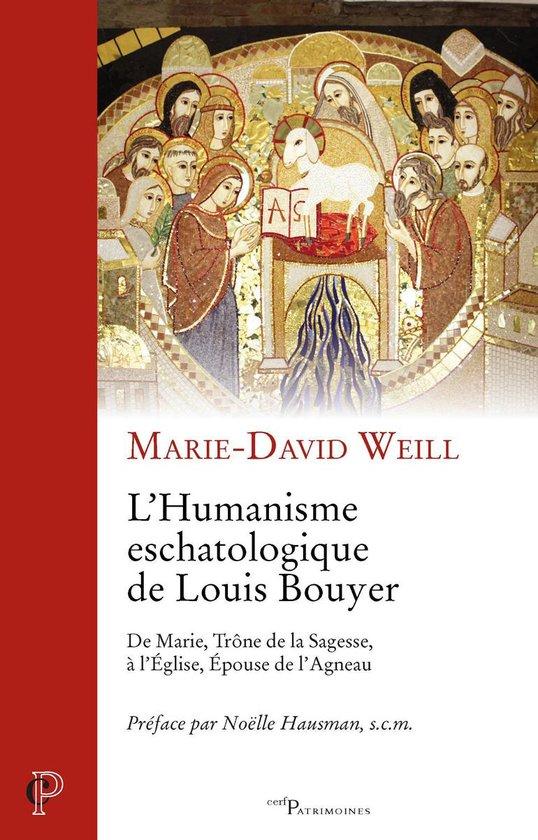 L'humanisme eschatologique de Louis Bouyer