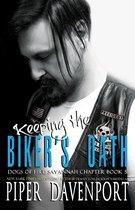 Keeping the Biker's Oath