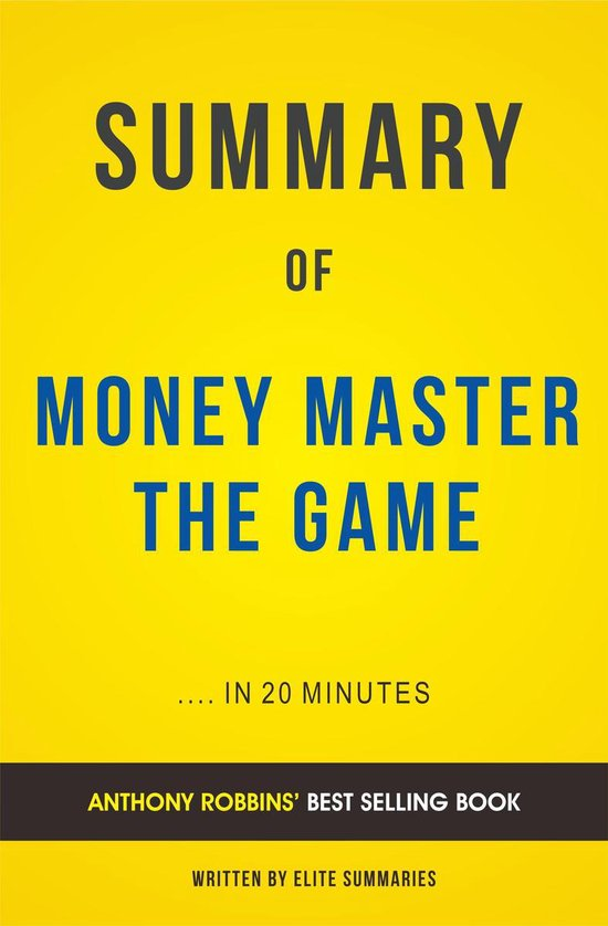 Boek cover Summary of Money Master The Game: by Tony Robbins   Includes Analysis van Elite Summaries (Onbekend)