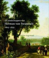 De landschappen van Herman van Swanevelt 1603-1655