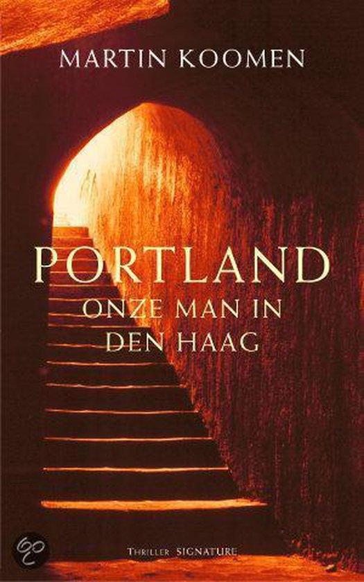 Portland, Onze Man In Den Haag - Martin Koomen  