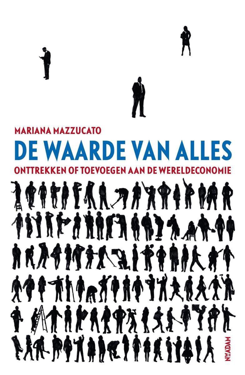 De waarde van alles - Mariana Mazzucato