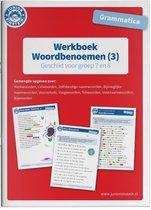 Werkboek Woordbenoemen Grammatica deel 3 Groep 7 en 8
