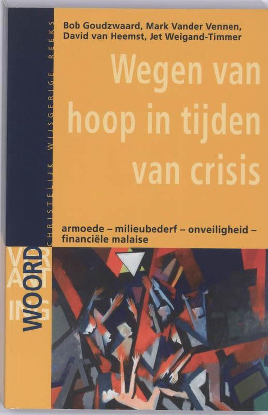 Verantwoording - Wegen van hoop in tijden van crisis - B. Goudswaard |