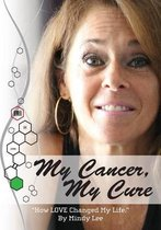 My Cancer, My Cure