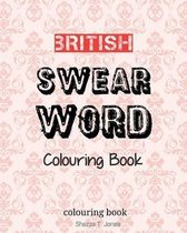 British Swear Word Colouring Book