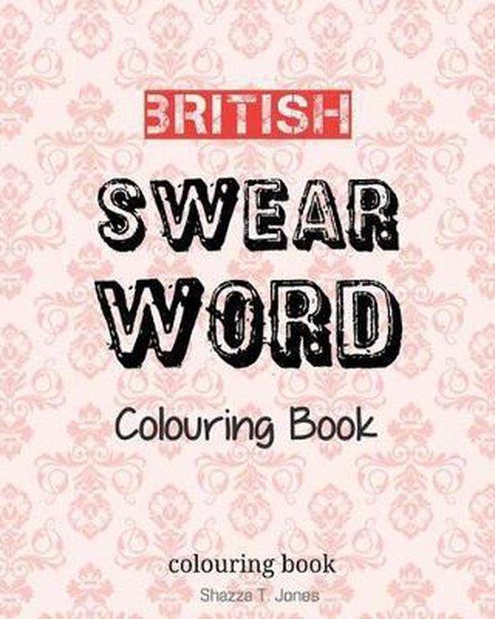 British Swear Word Colouring Book