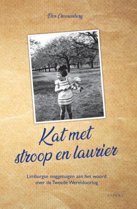 Kat met stroop en laurier - Don Croonenberg   Fthsonline.com