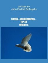 Simply...Good Readings...For All Volume 5