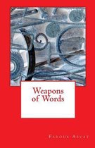 Weapons of Words
