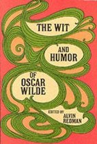The Wit and Humour of Oscar Wilde