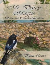 Mr. Darcy's Magpie