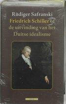 Friedrich Schiller, Of De Uitvinding Van Het Duitse Idealisme