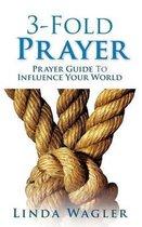 3-Fold Prayer