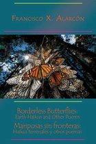 Borderless Butterflies / Mariposas sin fronteras