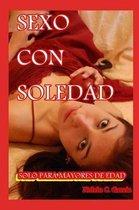 Sexo Con Soledad