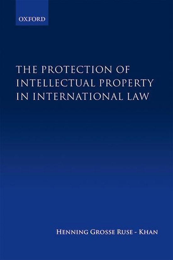 Omslag van The Protection of Intellectual Property in International Law
