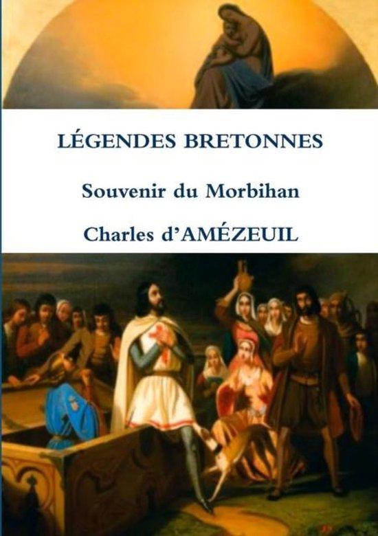 Legendes Bretonnes Souvenir Du Morbihan