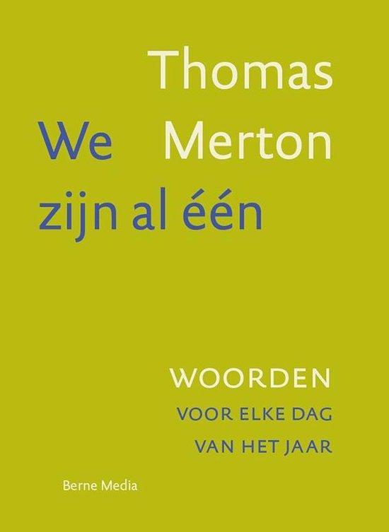 Boek cover We zijn al één van Thomas Merton (Hardcover)