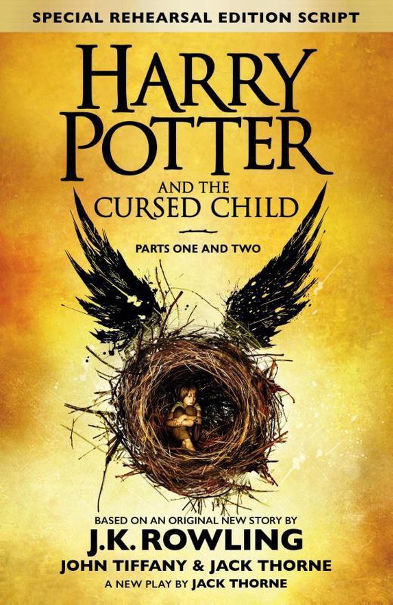 Harry Potter and the Cursed Child - Parts One and Two (Special Rehearsal Edition) - J.K. Rowling