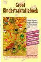 Groot Kindertraktatieboek