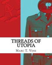Threads of Utopia