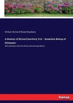 A Memoir of Richard Durnford, D.D. - Sometime Bishop of Chichester